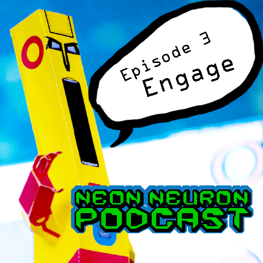 Neon-Neuron-Podcast-Episode-3-Engage